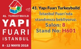 We are pleased to invite you to visit our booth at 41st Yapı Fair - Turkeybuild Istanbul