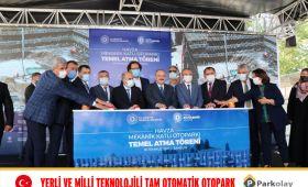 292 Araçlık Havza Tam Otomatik Otopark Sistemi Temel Atma Töreni